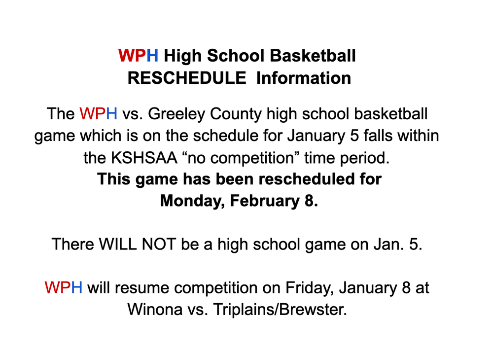 WPH HS Basketball- Reschedule Information