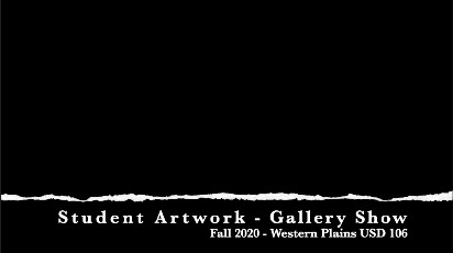 Student Artwork - Gallery Show - Fall 2020